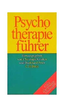 Abbildung von Kraiker, Christoph / Peter, Burkhard | Psychotherapieführer | 5. Auflage | 1998 | Wege zur seelischen Gesundheit