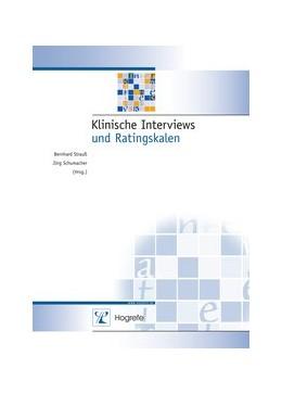 Abbildung von Strauss / Schumacher | Klinische Interviews und Ratingskalen | 2004 | 3