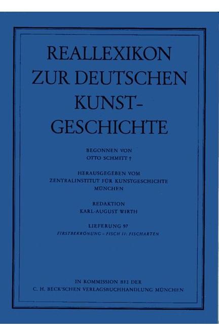 Cover: , Reallexikon Dt. Kunstgeschichte  97. Lieferung: Firstbekrönung - Fisch II: Fischarten