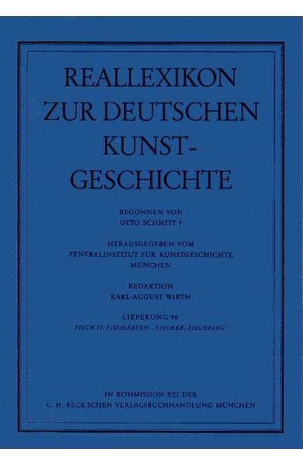 Cover: , Reallexikon Dt. Kunstgeschichte  98. Lieferung: Fisch II: Fischarten - Fischer, Fischfang