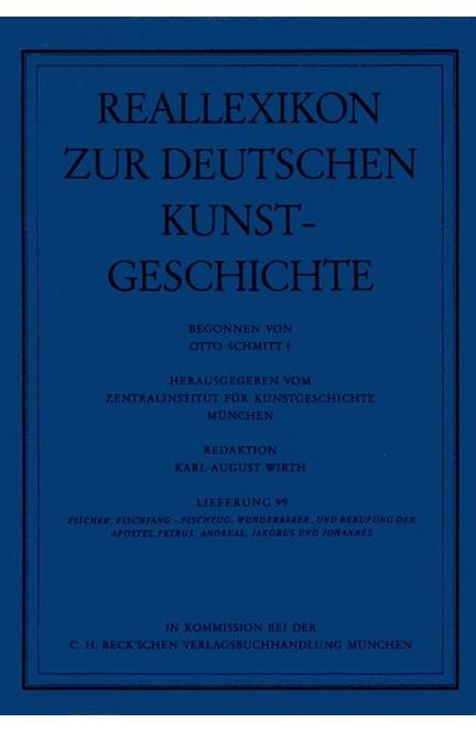 Cover: , Reallexikon Dt. Kunstgeschichte  99. Lieferung: Fischer, Fischfang - Wunderbarer Fischzug
