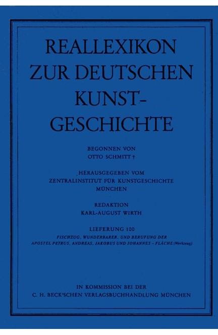 Cover: , Reallexikon Dt. Kunstgeschichte  100. Lieferung: Wunderbarer Fischzug - Fläche (Werkzeug)