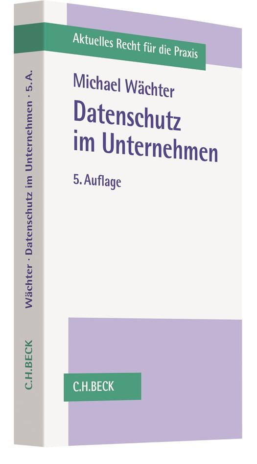 Datenschutz im Unternehmen | Wächter | 5. Auflage, 2017 | Buch (Cover)