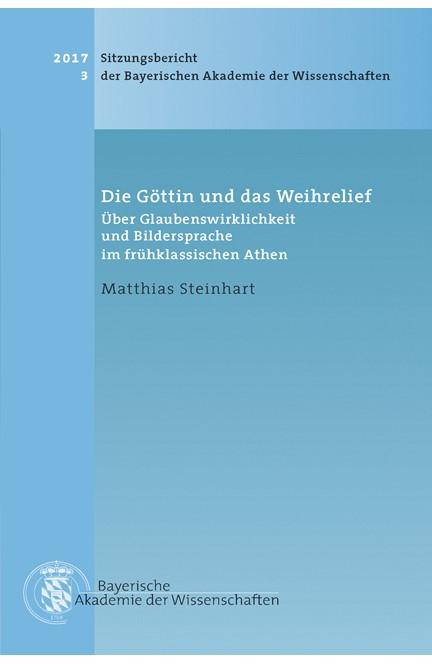Cover: Matthias Steinhart, Die Göttin und das Weihrelief