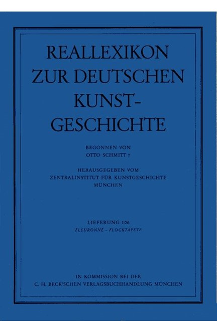 Cover: , Reallexikon Dt. Kunstgeschichte  106. Lieferung: Fleuronne - Flocktapete