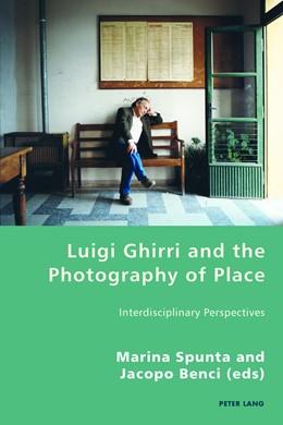 Abbildung von Spunta / Benci | Luigi Ghirri and the Photography of Place | 1. Auflage | 2017 | beck-shop.de