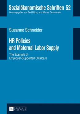 Abbildung von Schneider   HR Policies and Maternal Labor Supply   2017   The Example of Employer-Suppor...