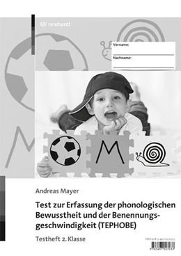 Abbildung von Mayer | Test zur Erfassung der phonologischen Bewusstheit und der Benennungsgeschwindigkeit (TEPHOBE) | 3. Auflage | 2017 | Testheft 2. Klasse