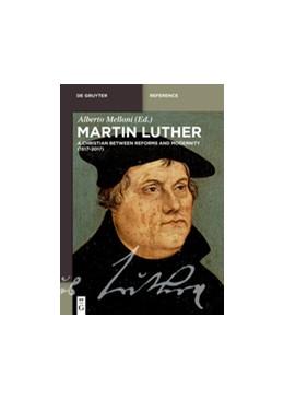 Abbildung von Melloni | Martin Luther | 2017 | A Christian between Reforms an...