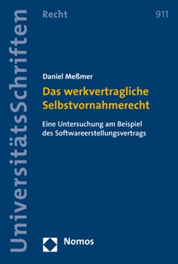 Abbildung von Meßmer   Das werkvertragliche Selbstvornahmerecht   2017   Eine Untersuchung am Beispiel ...   911