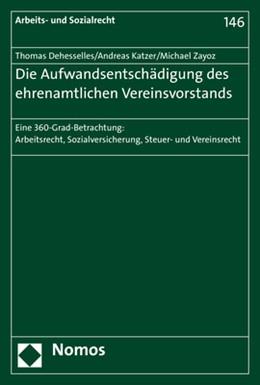Abbildung von Dehesselles / Katzer | Die Aufwandsentschädigung des ehrenamtlichen Vereinsvorstands | 1. Auflage | 2017 | 146 | beck-shop.de