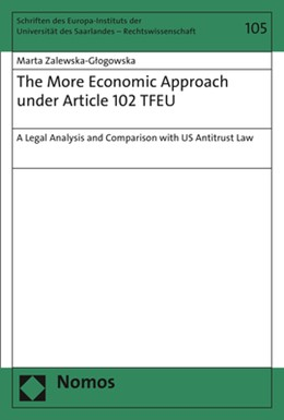 Abbildung von Zalewska-Glogowska | The More Economic Approach under Article 102 TFEU | 2017 | A Legal Analysis and Compariso... | 105