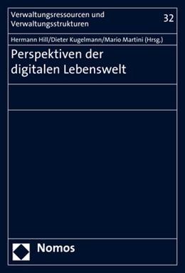 Abbildung von Hill / Kugelmann / Martini | Perspektiven der digitalen Lebenswelt | 2017