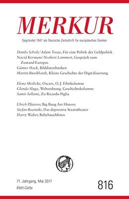 Abbildung von Demand / Knörer   MERKUR Gegründet 1947 als Deutsche Zeitschrift für europäisches Denken Nr. 816, Heft Mai 2017   1. Auflage   2017   beck-shop.de