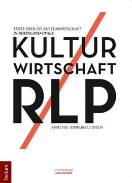 Abbildung von Maier | Kultur Wirtschaft RLP | 1. Auflage | 2017 | beck-shop.de
