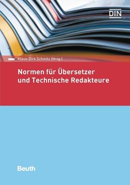 Abbildung von Schmitz | Normen für Übersetzer und Technische Redakteure | 2017