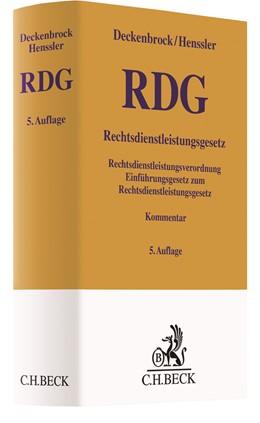 Abbildung von Deckenbrock / Henssler | Rechtsdienstleistungsgesetz: RDG | 5. Auflage | 2021 | beck-shop.de