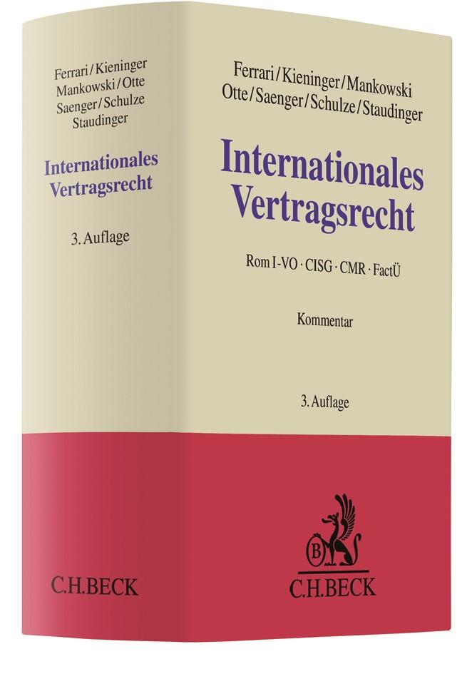 Internationales Vertragsrecht | Ferrari / Kieninger / Mankowski / Otte / Saenger / Schulze / Staudinger | 3. Auflage, 2017 | Buch (Cover)