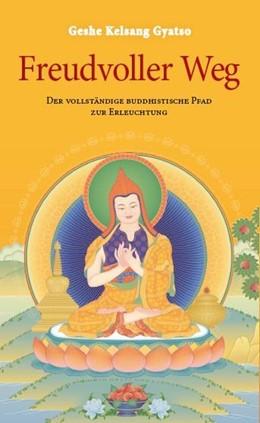 Abbildung von Gyatso   Freudvoller Weg   4. Auflage   2017   beck-shop.de