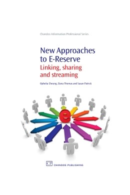 Abbildung von Cheung / Thomas / Patrick | New Approaches to E-Reserve | 2010 | Linking, Sharing and Streaming