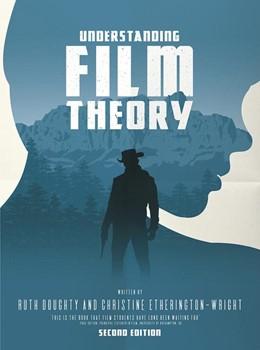 Abbildung von Doughty / Etherington-Wright   Understanding Film Theory   2nd ed. 2018   2017