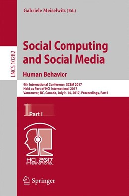 Abbildung von Meiselwitz | Social Computing and Social Media. Human Behavior | 1st ed. 2017 | 2017 | 9th International Conference, ... | 10282