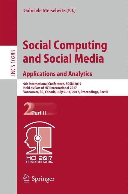 Abbildung von Meiselwitz | Social Computing and Social Media. Applications and Analytics | 1st ed. 2017 | 2017