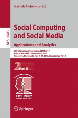 Abbildung von Meiselwitz | Social Computing and Social Media. Applications and Analytics | 1st ed. 2017 | 2017 | 9th International Conference, ... | 10283