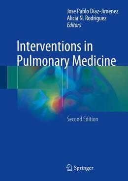Abbildung von Díaz-Jimenez / Rodriguez | Interventions in Pulmonary Medicine | 2nd ed. 2018 | 2017