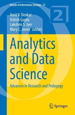 Abbildung von Deokar / Gupta / Iyer / Jones   Analytics and Data Science   1st ed. 2018   2017   Advances in Research and Pedag...   21