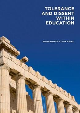 Abbildung von Davids / Waghid | Tolerance and Dissent within Education | 1. Auflage | 2017 | beck-shop.de