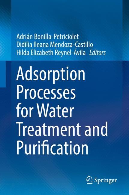 Abbildung von Bonilla-Petriciolet / Mendoza-Castillo / Reynel-Ávila | Adsorption Processes for Water Treatment and Purification | 1st ed. 2017 | 2017