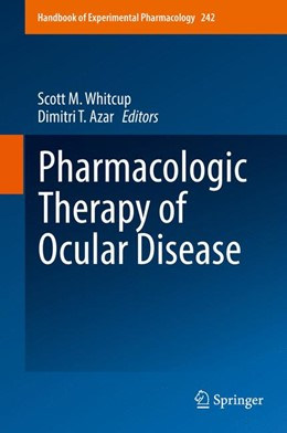 Abbildung von Whitcup / Azar | Pharmacologic Therapy of Ocular Disease | 1st ed. 2017 | 2017 | 242