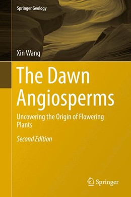 Abbildung von Wang | The Dawn Angiosperms | 2. Auflage | 2017 | beck-shop.de