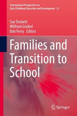 Abbildung von Dockett / Griebel / Perry | Families and Transition to School | 1st ed. 2017 | 2017 | 21