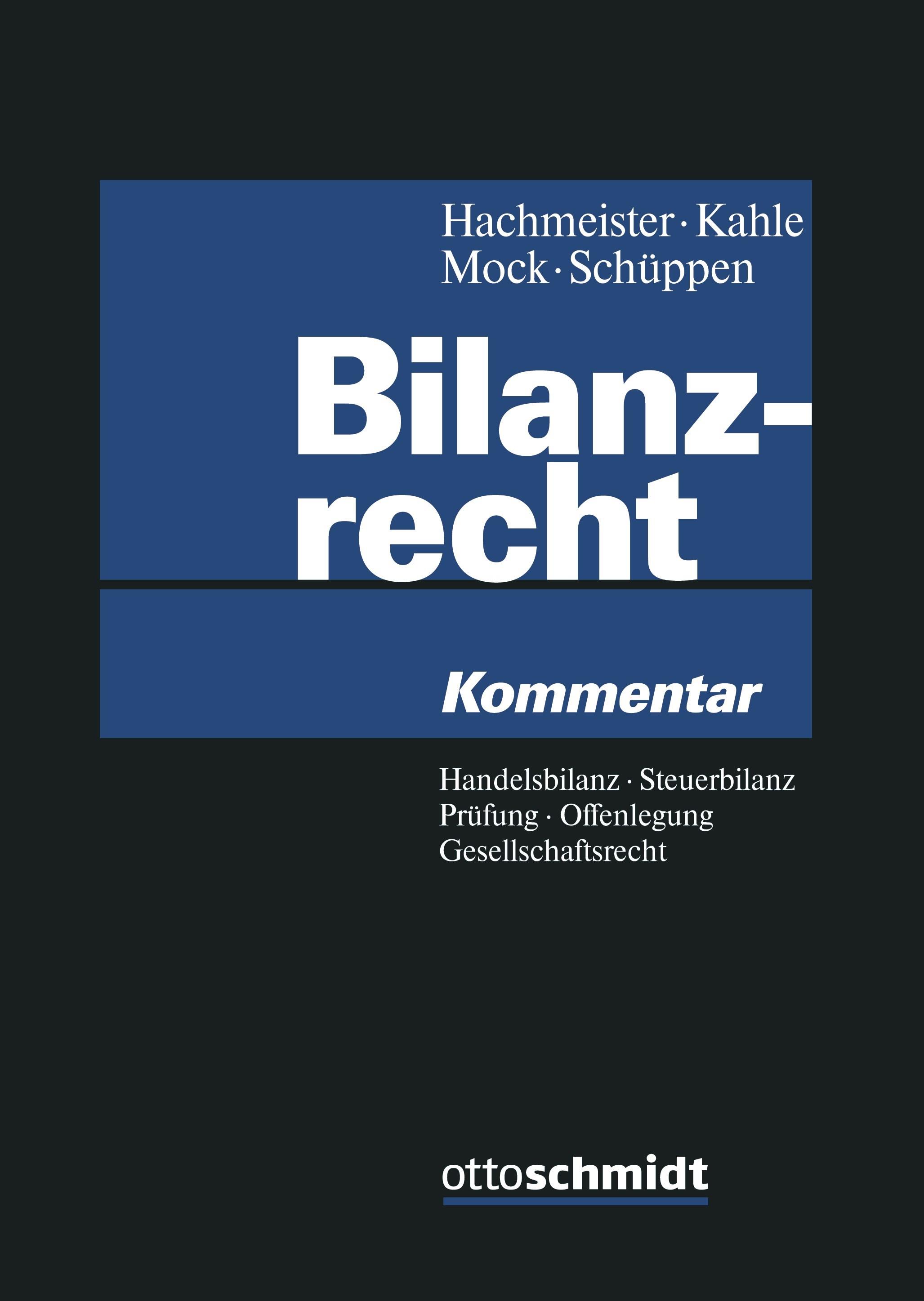 Bilanzrecht | Hachmeister / Kahle / Mock / Schüppen, 2017 | Buch (Cover)