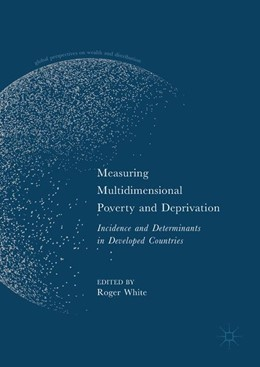Abbildung von White | Measuring Multidimensional Poverty and Deprivation | 1st ed. 2017 | 2017 | Incidence and Determinants in ...