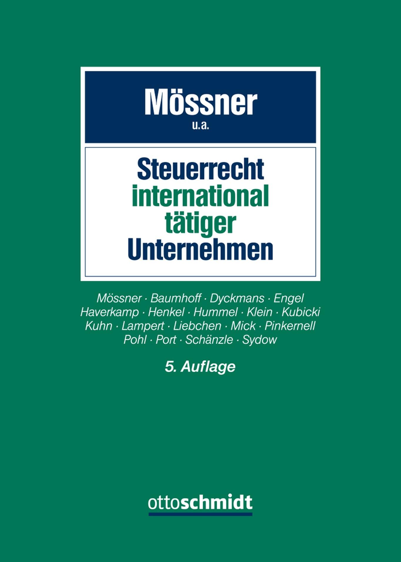 Steuerrecht international tätiger Unternehmen | Mössner u.a. | 5. Auflage, 2018 | Buch (Cover)
