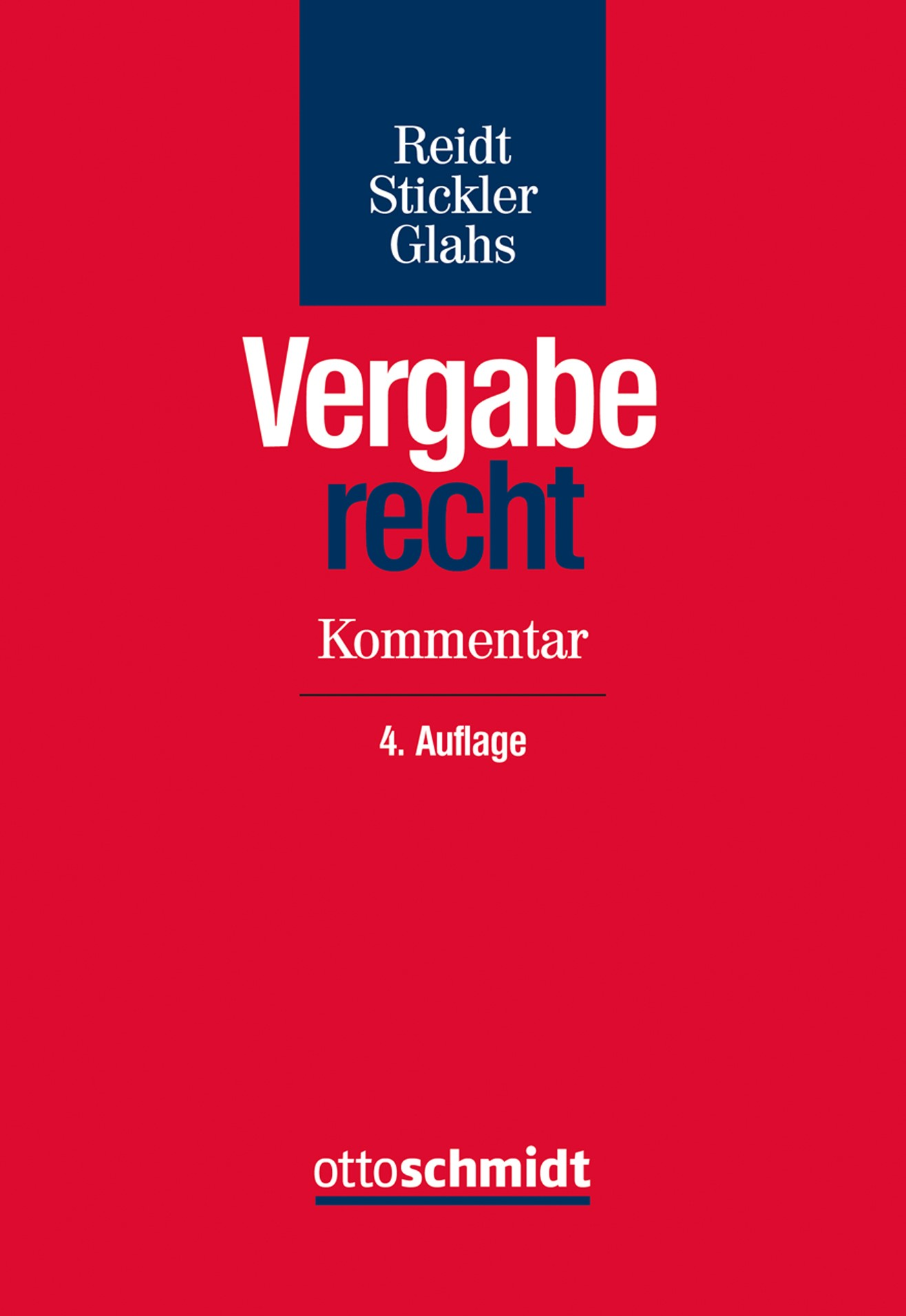 Vergaberecht | Reidt / Stickler / Glahs | 4., neu bearbeitete Auflage, 2017 | Buch (Cover)