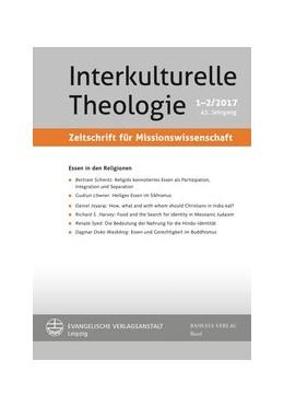 Abbildung von / Appl / Becker / Balz / Kunz / Lienemann-Perrin / Nehring / Neu / Neumann / Triebel | Essen in den Religionen | 2017 | 43 (2017) 1-2
