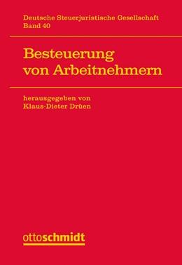 Abbildung von Drüen (Hrsg.) | Besteuerung von Arbeitnehmern | 2017