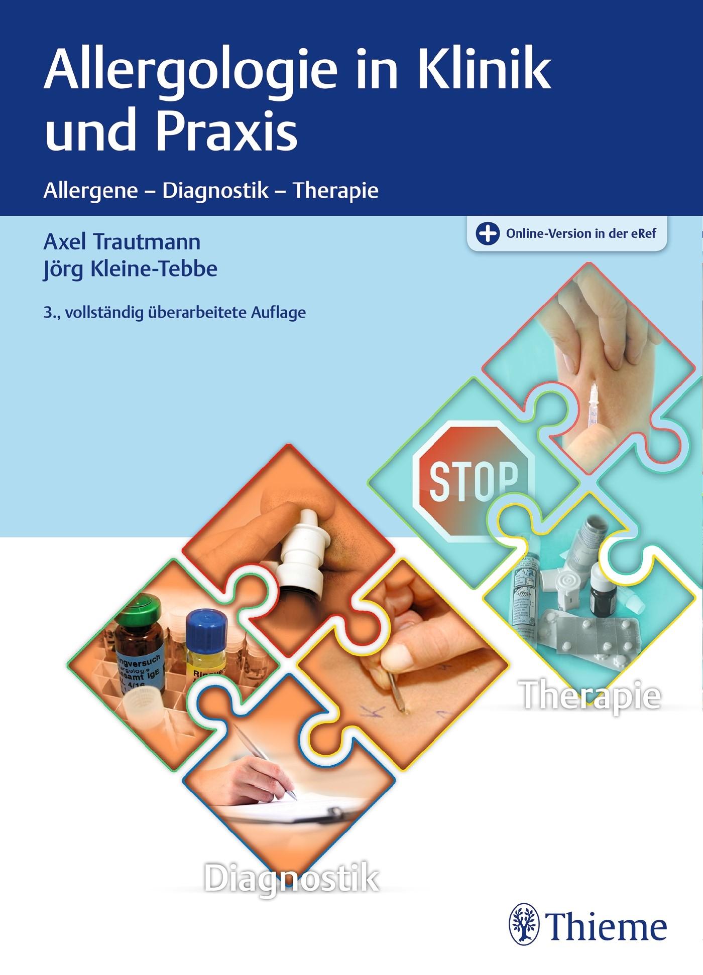 Allergologie in Klinik und Praxis | Trautmann / Kleine-Tebbe | 3. vollständig überarbeitete Auflage, 2017 (Cover)