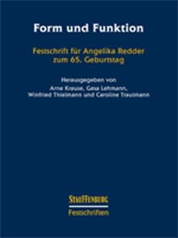 Abbildung von Krause / Lehmann / Thielmann / Trautmann | Form und Funktion | 2017 | Festschrift für Angelika Redde...