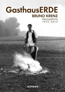Abbildung von Krenz | Gasthaus ERDE. Bruno Krenz | 1. Auflage | 2017 | beck-shop.de