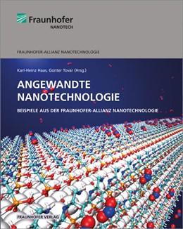 Abbildung von Haas / Tovar | Angewandte Nanotechnologie. | 1. Auflage | 2018 | beck-shop.de