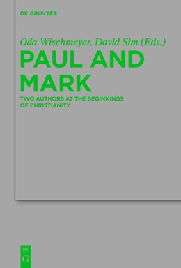 Abbildung von Wischmeyer / Sim / Elmer | Paul and Mark | 2017 | Comparative Essays Part I. Two...