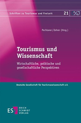 Abbildung von Pechlaner / Zehrer (Hrsg.) | Tourismus und Wissenschaft | 1. Auflage | 2017 | beck-shop.de
