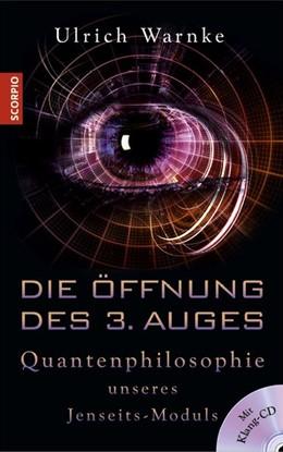 Abbildung von Warnke   Die Öffnung des 3. Auges   1. Auflage   2017   beck-shop.de