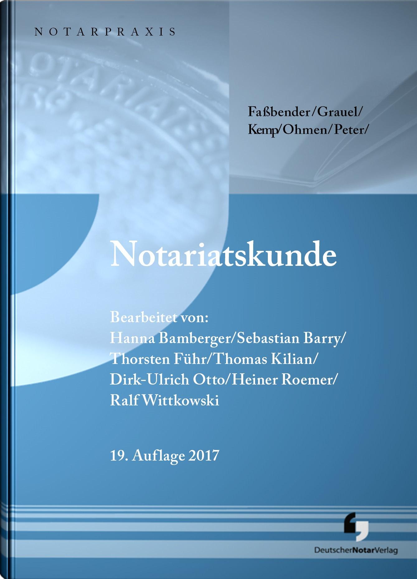 Notariatskunde | Roemer / Wittkowski / Führ u.a. | 19. Auflage, 2017 | Buch (Cover)