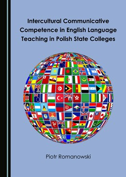 Abbildung von Romanowski | Intercultural Communicative Competence in English Language Teaching in Polish State Colleges | 1. Auflage | 2017 | beck-shop.de